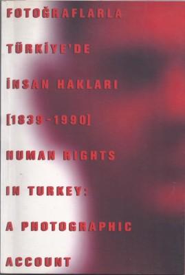 FOTOĞRAFLARLA TÜRKİYE'DE İNSAN HAKLARI_3